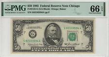 1985 $50 FEDERAL RESERVE NOTE CHICAGO FR.2122-G PMG GEM UNC 66 EPQ (594A)