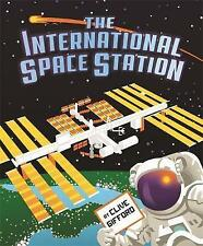 The International Space Station by Clive Gifford (Hardback, 2017)