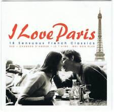 I Love Paris. 18 Sensuous French Classics