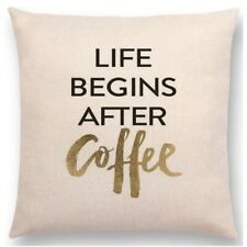 Cushion Cover - Life begins after Coffee