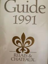 Guide 1991 Relais & Chateau: 377 hotels et restaurants dans 37 nations  - ER