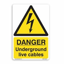 DANGER Underground Live Cables Sign - [A4 200mm x 300mm] Self Adhesive Sticker