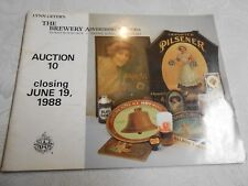 "June 1988 Edition "" The Brewery Advertising Auctions "" Catalog"