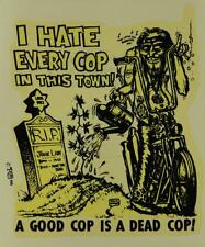 "ED ""BIG DADDY"" ROTH I HATE EVERY COP IN THIS TOWN! ORIGINAL 1966 DECAL STICKER"