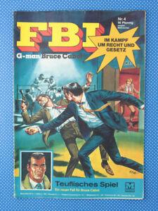 FBI | G-man Bruce Cabot | Nr. 4 | Teuflisches Spiel | Moewig Verlag |