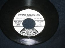 "Wilf Carter(Montana Slim)""Grandad's Yodelling Song/The Little Shirt My Mother.."""