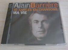 RARE 2 CD ALBUM 30 ANNEES EN CHANSONS MA VIE ALAIN BARRIERE 34 TITRES NEUF