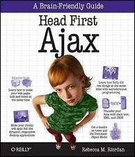 Head First Ajax: A Brain-Friendly Guide by Riordan, Rebecca M.