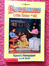 "THE BABY SITTERS  CLUB  LITTLE SISTER # 40 ""KAREN'S PAPER""  BY ANN M. MARTIN"