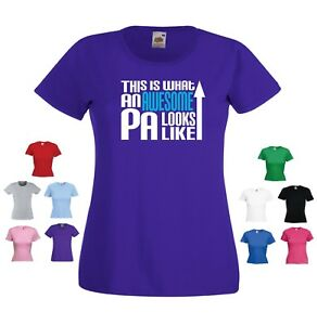 'This is what an Awesome PA Looks Like' Funny Ladies Personal Assistant T-shirt