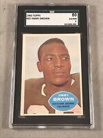 1960 TOPPS #23 JIM BROWN SGC 80 EX-MT 6 HOF