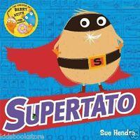 Preschool Story Book, Picture Book - SUPERTATO   by Sue Hendra - NEW