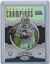 2017 Panini Certified Peyton Manning Certified Champions Foil #CC-PM (Colts)