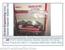 EE 21570 NEU Marklin HO LKW Frame Silber Farbe für 3060 3061 4060 4061 USA F7