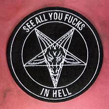 "Baphomet Patch See All You F*cks In Hell - Satan Goat Head Devil Pentagram 3.5"""