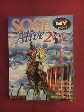 SOSE Alive 2 by Easton, Chapman, Young, Saldais, & van Noreen
