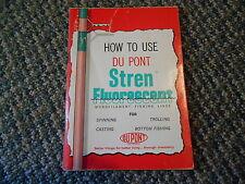 Old Vintage Booklet How to Use Du Pont Stren Fluorescent Fishing Lines Fisherman