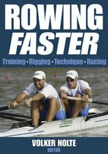 Rowing Faster by Nolte, Volker Paperback Book The Cheap Fast Free Post