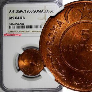 Somalia Copper AH1369 (1950) 5 Centesimi NGC MS64 RB NICE RED Elephant KM#2(48)