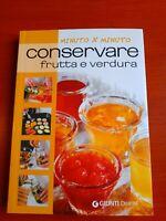 CONSERVARE FRUTTA E VERDURA-ED.Giunti demetra.-(Rif. 2)