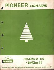 PIONEER CHAIN SAWS HOLIDAY II OWNERS SERVICE MANUAL P/N 429492