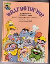 Sesame Street  WHAT DO YOU DO  Jim Henson's Muppets Ex+
