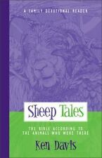 Sheep Tales: The Bible According to the Animals Who Were There A Family Devotio