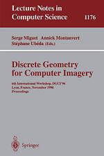 Discrete Geometry for Computer Imagery: 6th International Workshop, DGCI'96, Lyo