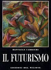 CARRIERI Raffaele, Il futurismo