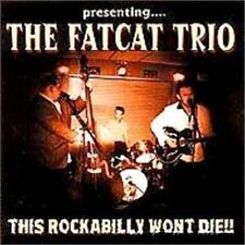 FAT CAT TRIO CD - Wild Rockabilly NEW - fantastic rockin' band - excellent album