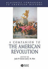 A Companion to the American Revolution (Blackwell Companions to-ExLibrary