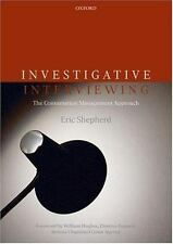 Investigative Interviewing : The Conversation Management Approach