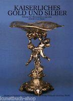 Fachbuch Kaiserliches Gold und Silber Schloss Huis Doorn - seltenes Buch NEU