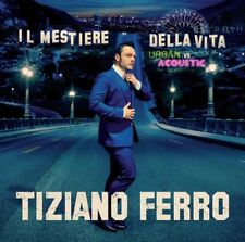 Tiziano Ferro - Il Mestiere Della Vita Urban Vs Acoustic (2 CD) nuovo sigillato