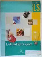 Nuovo LS gialla Il mio portfolio di scienzeGarzanti 2006scuola test ingresso