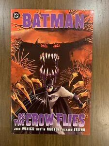 Batman - AS THE CROW FLIES - RARE - Graphic Novel TPB - DC