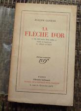 JOSEPH CONRAD LA FLECHE D'OR NRF E.O. ex b envoi du traducteur 1928