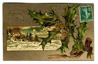 CPA Fantaisie Fêtes Joyeux Noël paysage Houx carte relief
