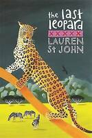 The Last Leopard (White Giraffe) by St John, Lauren, Good Used Book (Hardcover)