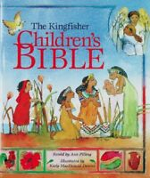The Kingfisher Children's Bible (Bible Stories) By Ann & Kady MacDonald Denton