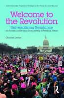 Welcome to the Revolution: Universalizing Resistance for Social Just - VERY GOOD