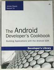 THE ANDROID DEVELOPER'S COOKBOOK - BUILDING APPLICATIONS WITH THE ANDROID SDK