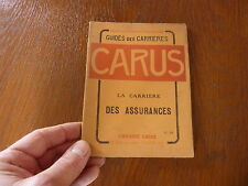 CARUS - Guides des Carrières - La Carrière DES ASSURANCES