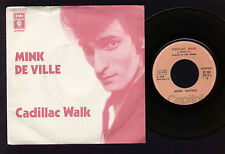 "7"" MINK DE VILLE CADILLAC WALK / SPANISH TROLL 1977 MADE IN ITALY CAPITOL RECORD"