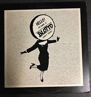 Blotto Hello! My Name is Blotto What's Yours? LP Vinyl Record Album
