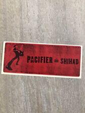 Pacifier Shihad Promo Sticker 2002