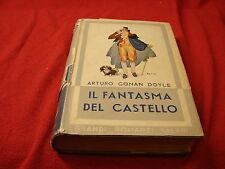 (Arturo Conan Doyle) Il fantasma del castello 1938 grandi romanzi Salani