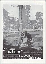 Publicité Batterie LATEX  arbre à caoutchouc  Accessoires car  ad  1935 - 5h