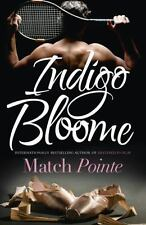 Match Pointe by Indigo Bloome (2017, Paperback)