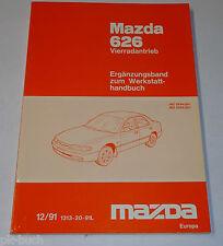 Werkstatthandbuch Mazda 626 MS6 GE Allrad Getriebe / Motor / Bremsen, St.12/1991